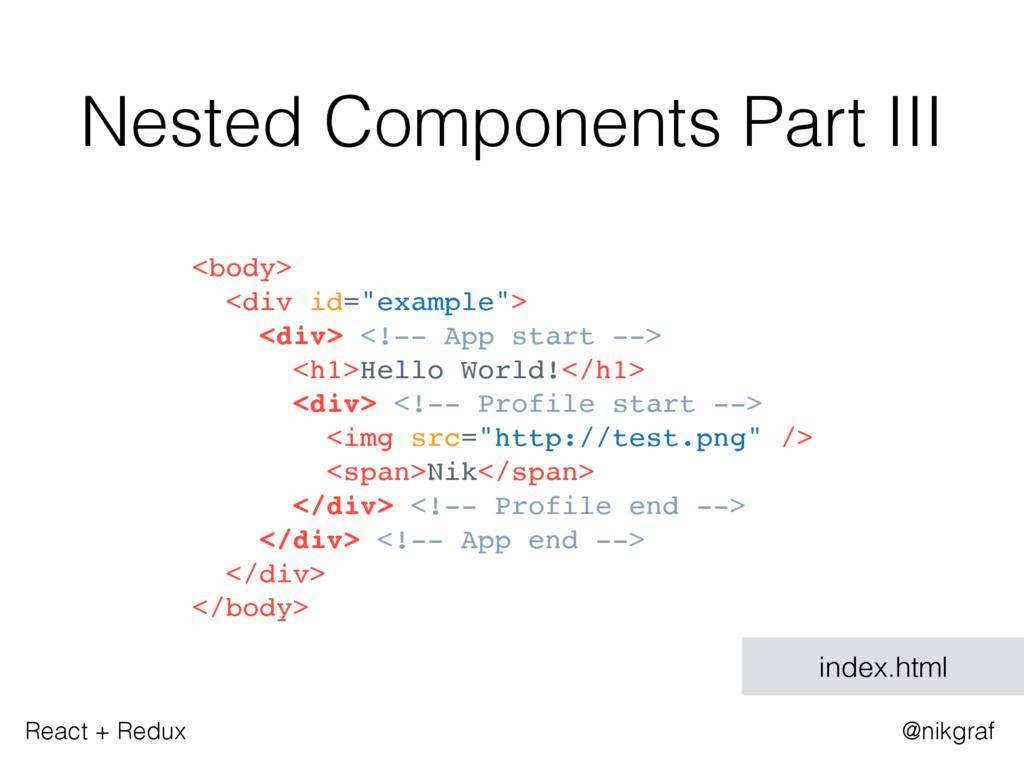 "React + Redux @nikgraf <body> <div id=""example""..."