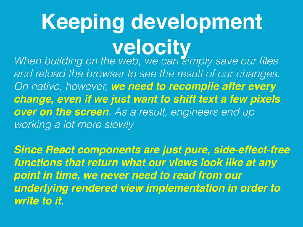 Keeping development velocity When building on t...