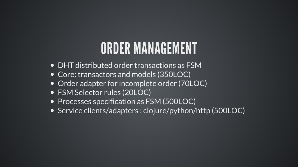 ORDER MANAGEMENT DHT distributed order transact...