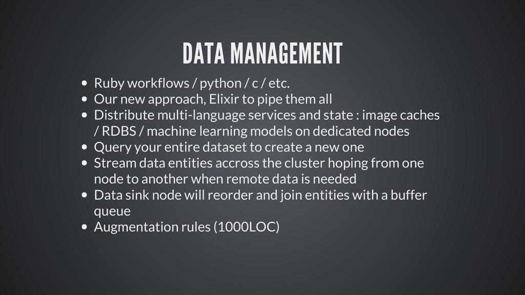 DATA MANAGEMENT Ruby workflows / python / c / e...