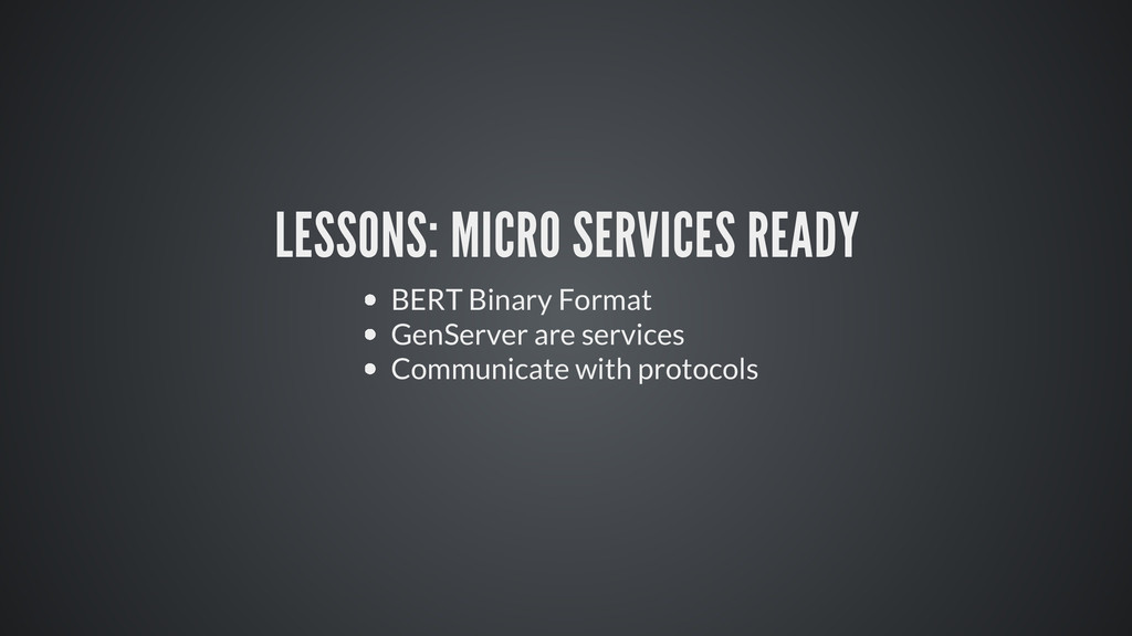 LESSONS: MICRO SERVICES READY BERT Binary Forma...