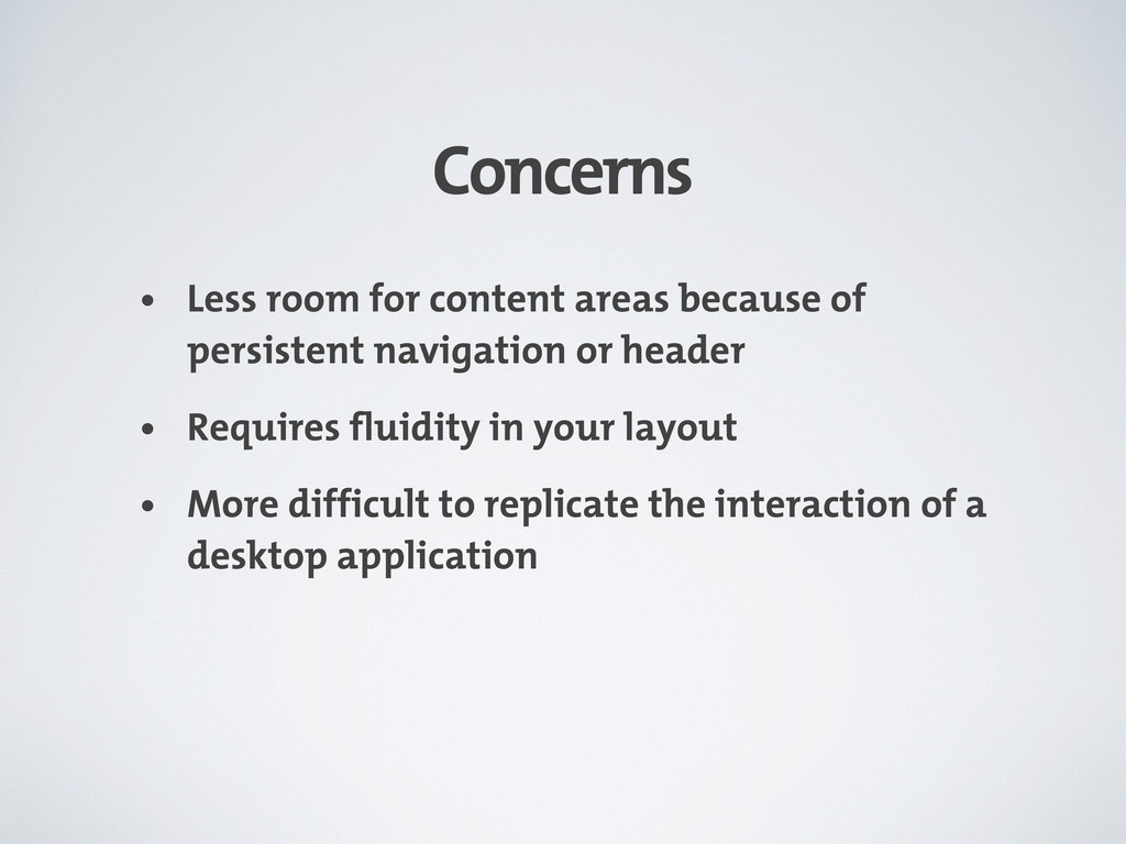 Concerns • Less room for content areas because ...