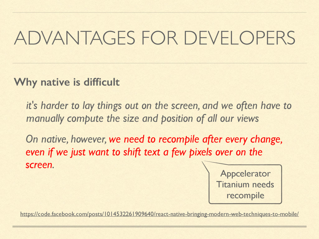 ADVANTAGES FOR DEVELOPERS it's harder to lay th...
