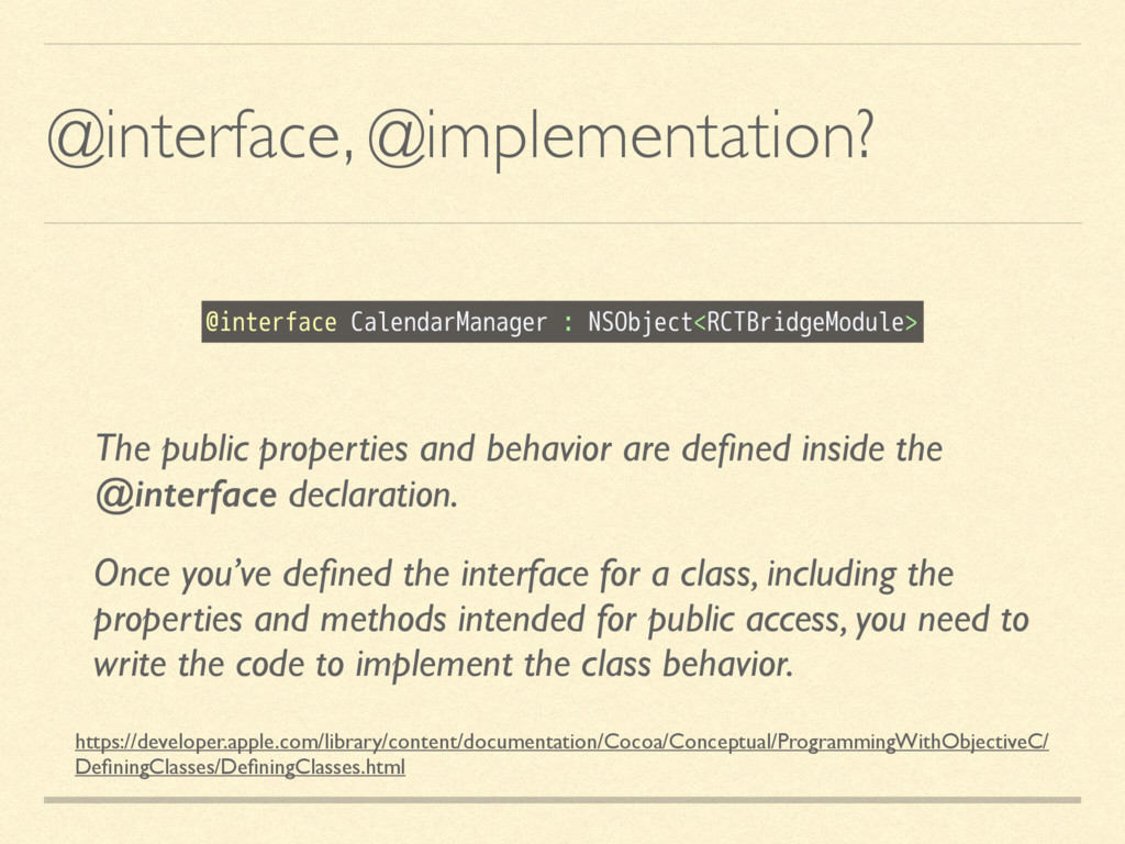 @interface, @implementation? https://developer....