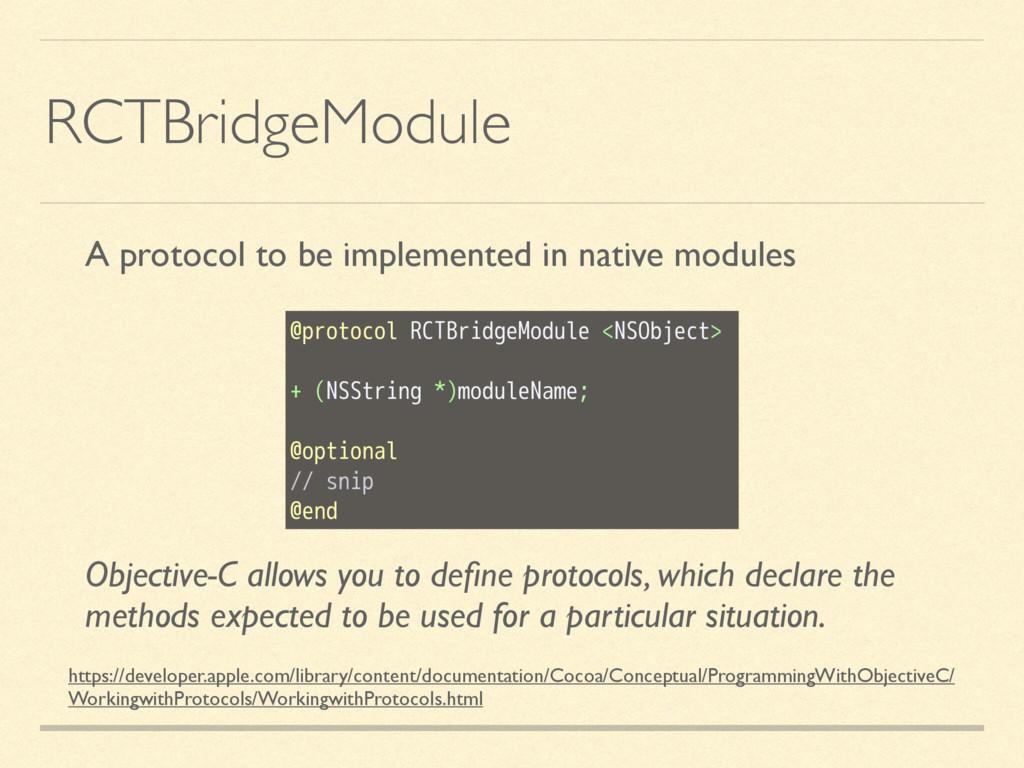 RCTBridgeModule https://developer.apple.com/lib...