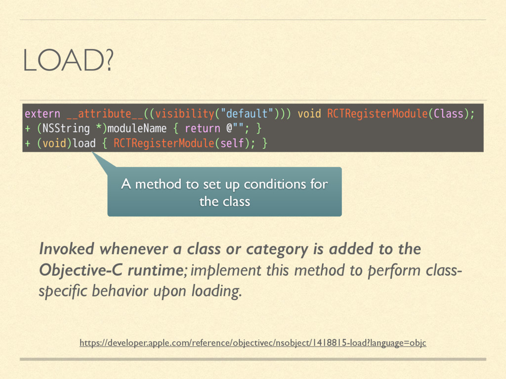 LOAD? Invoked whenever a class or category is a...