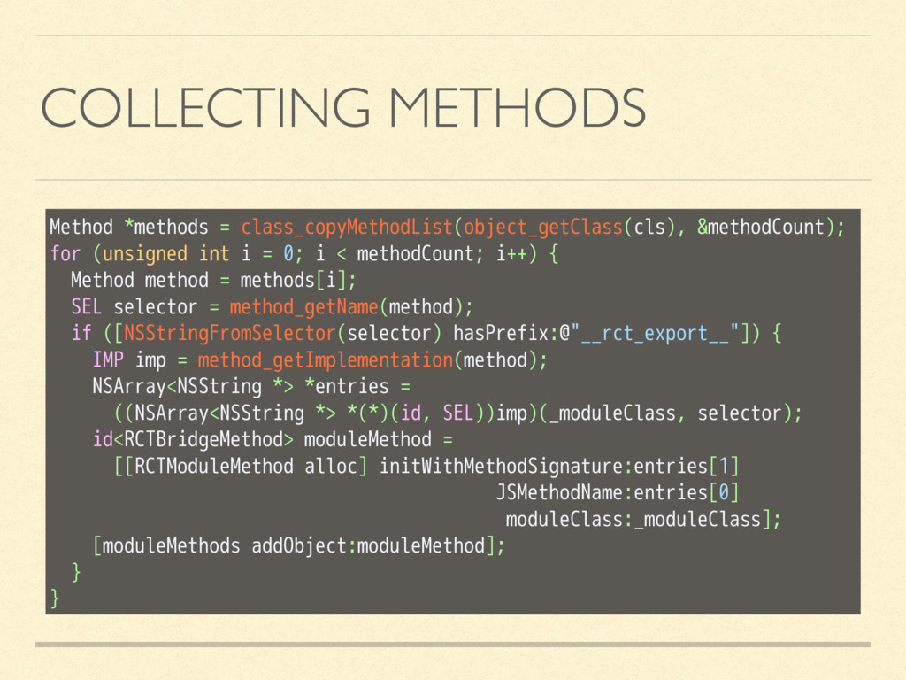 COLLECTING METHODS Method *methods = class_copy...