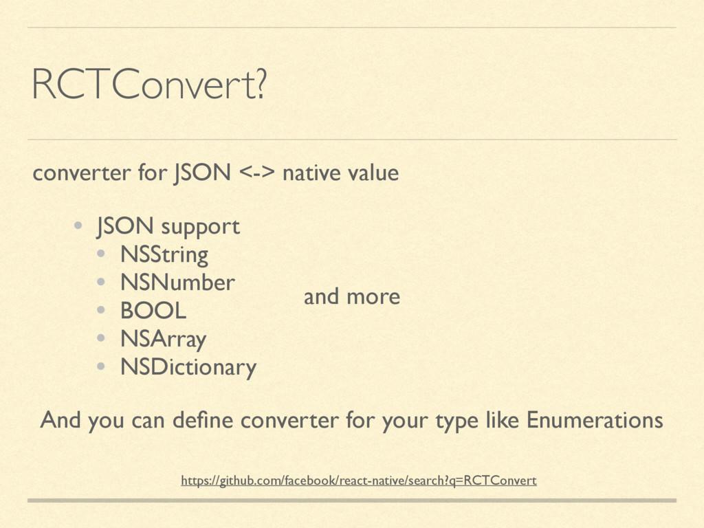 RCTConvert? converter for JSON <-> native value...