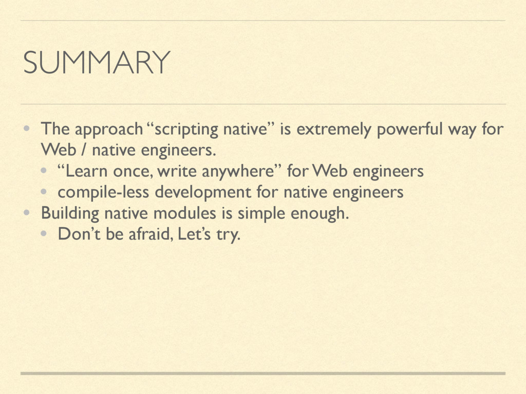 """SUMMARY • The approach """"scripting native"""" is ex..."""