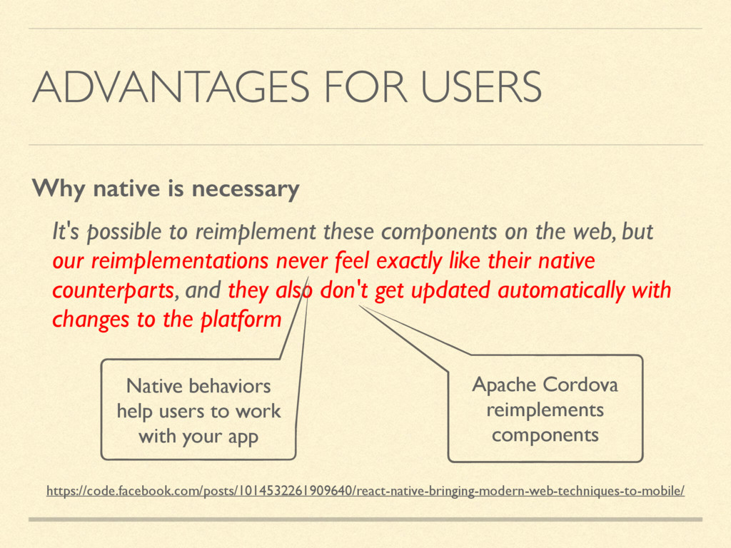 ADVANTAGES FOR USERS It's possible to reimpleme...