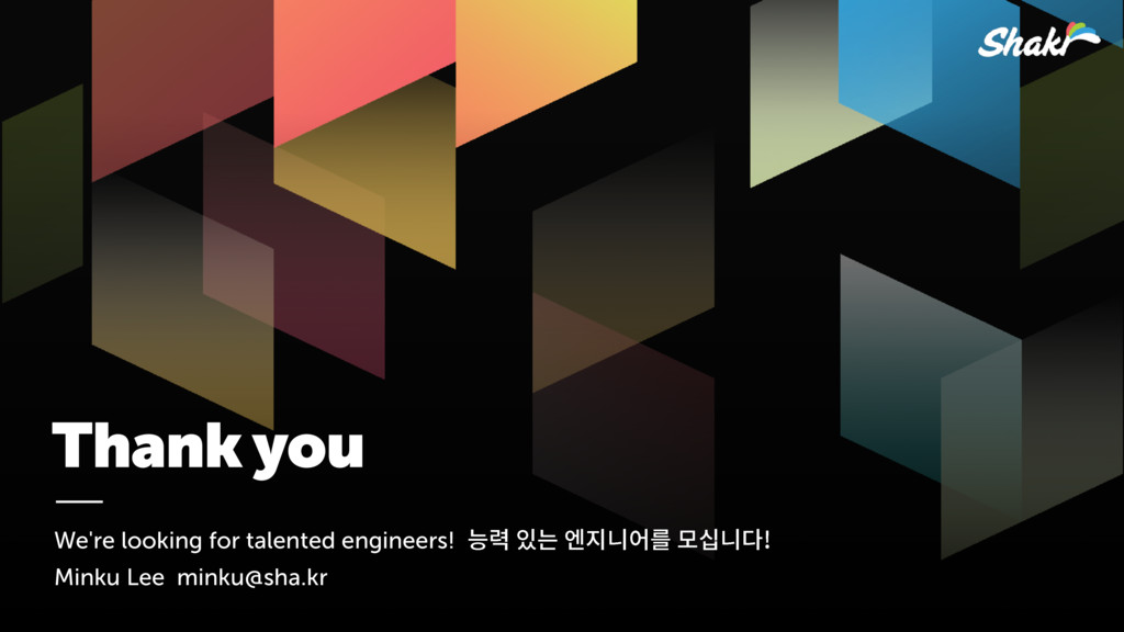 Thank you We're looking for talented engineers!...