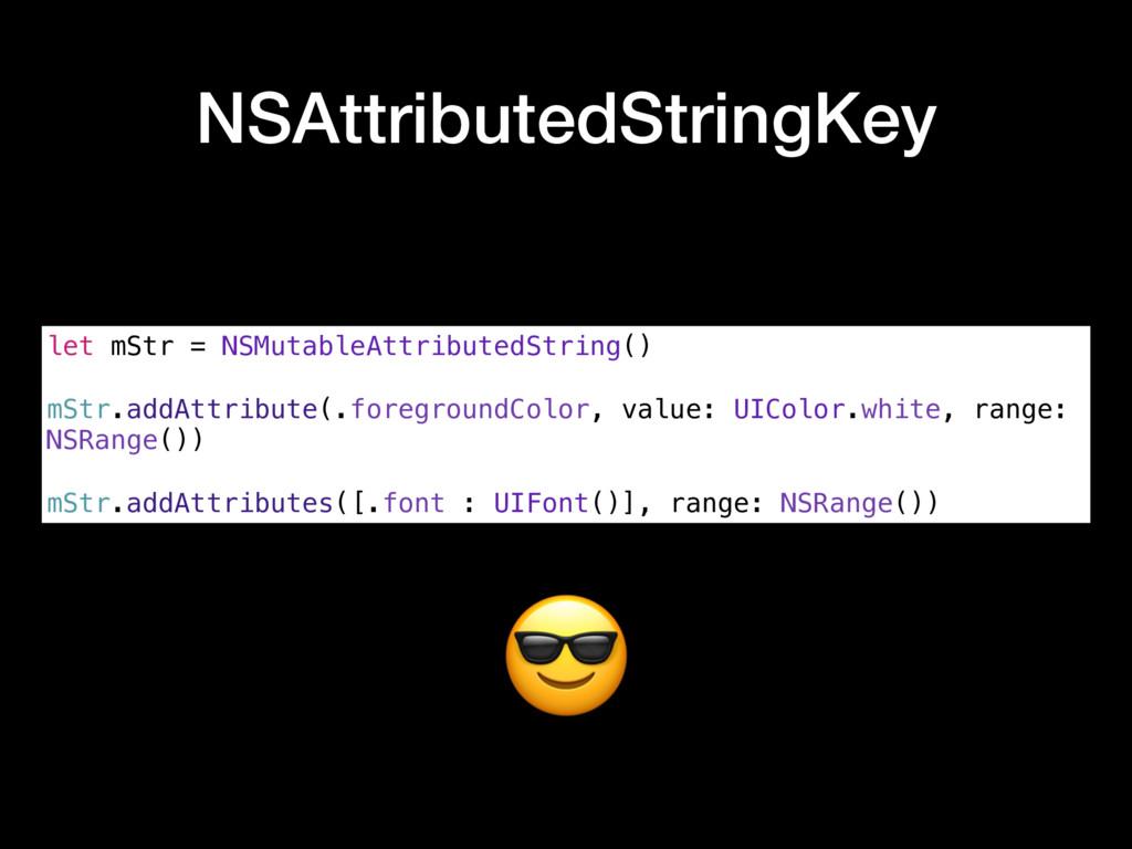 NSAttributedStringKey let mStr = NSMutableAttri...