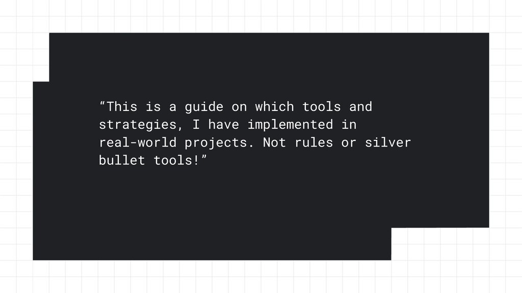 """""""This is a guide on which tools and strategies,..."""