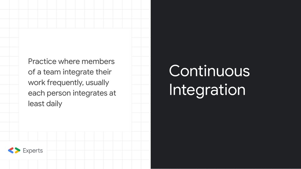 Practice where members of a team integrate thei...