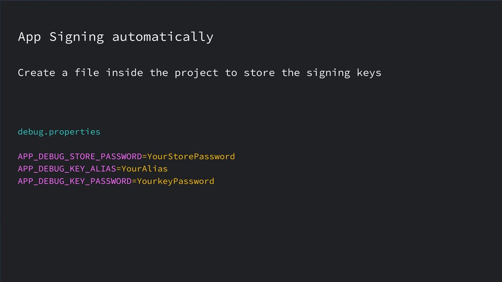 App Signing automatically Create a file inside ...