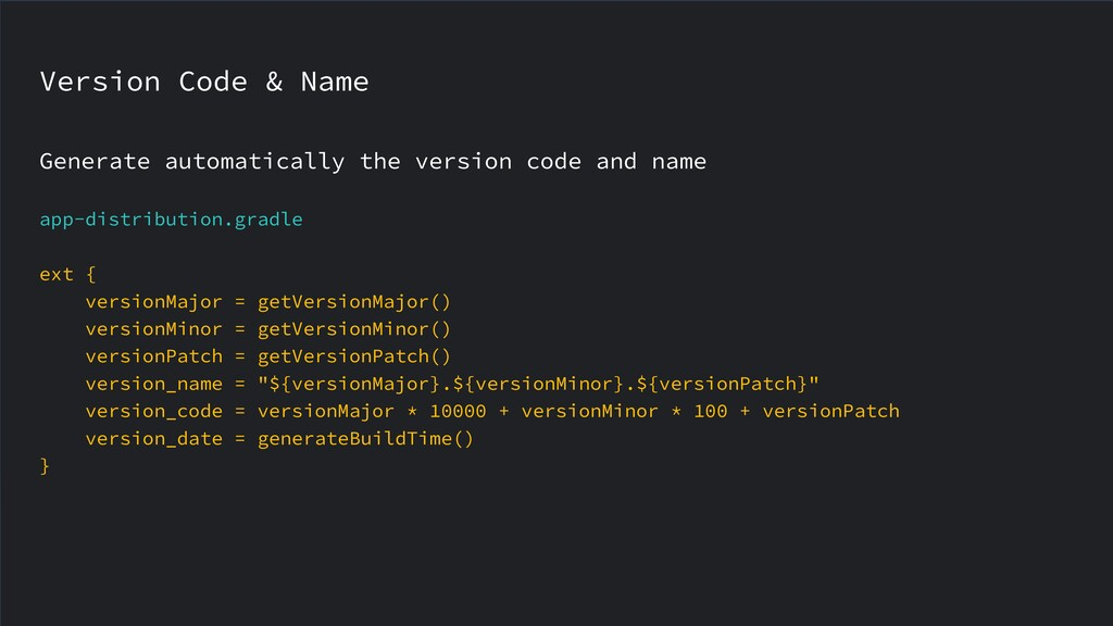 Version Code & Name Generate automatically the ...