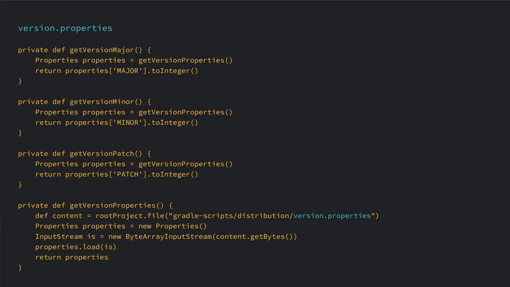 version.properties private def getVersionMajor(...