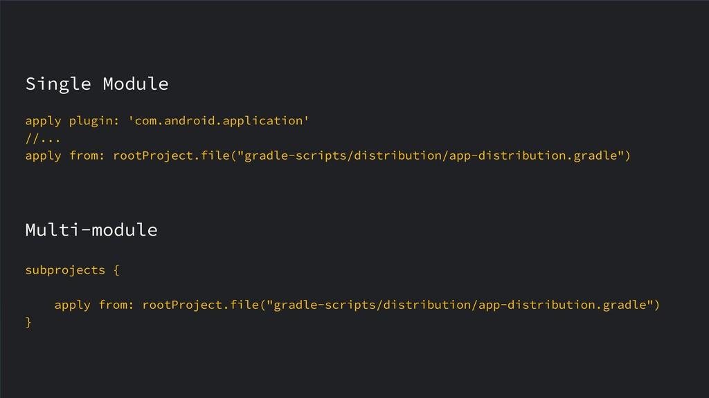 Single Module apply plugin: 'com.android.applic...