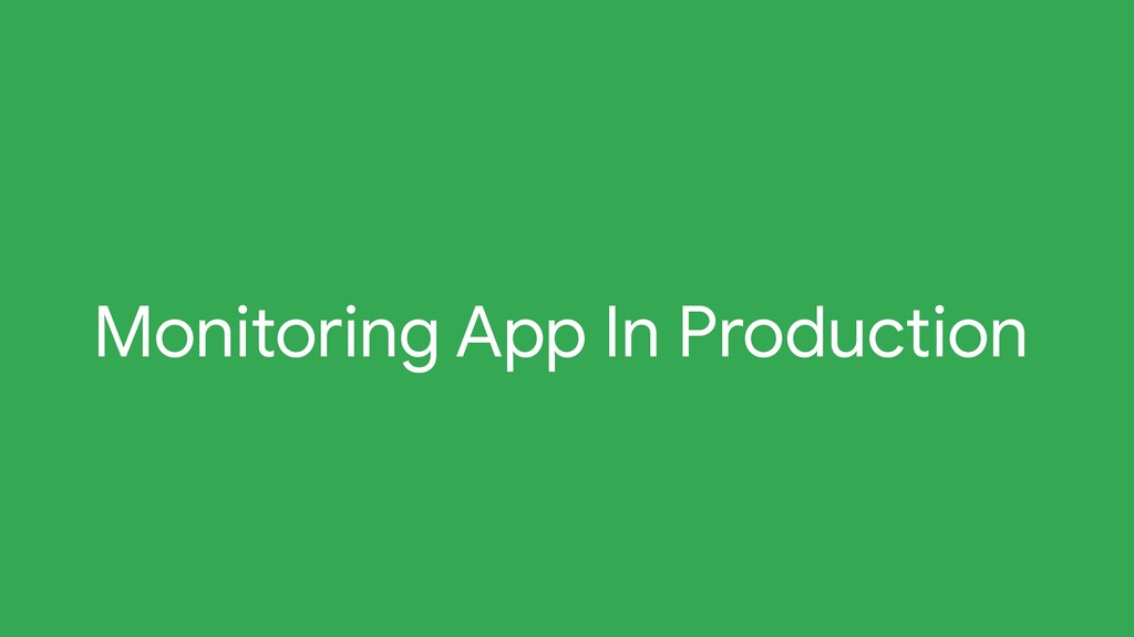 Monitoring App In Production