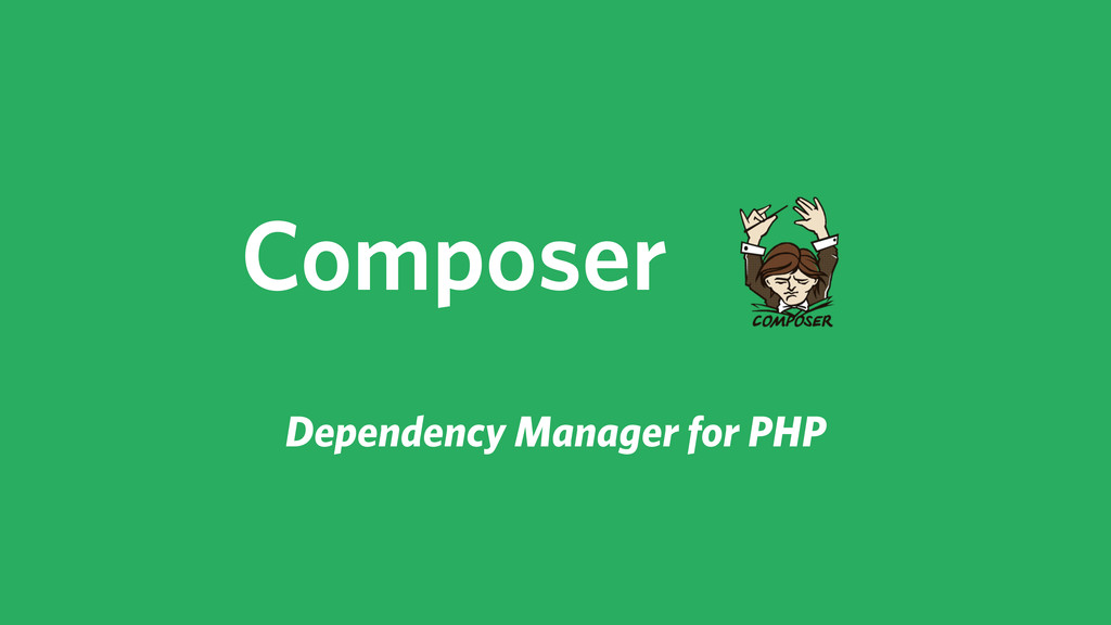Composer Dependency Manager for PHP