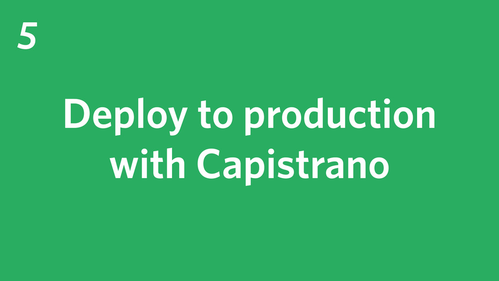 5 Deploy to production with Capistrano