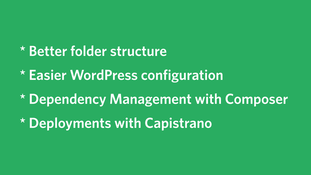 * Better folder structure * Easier WordPress co...