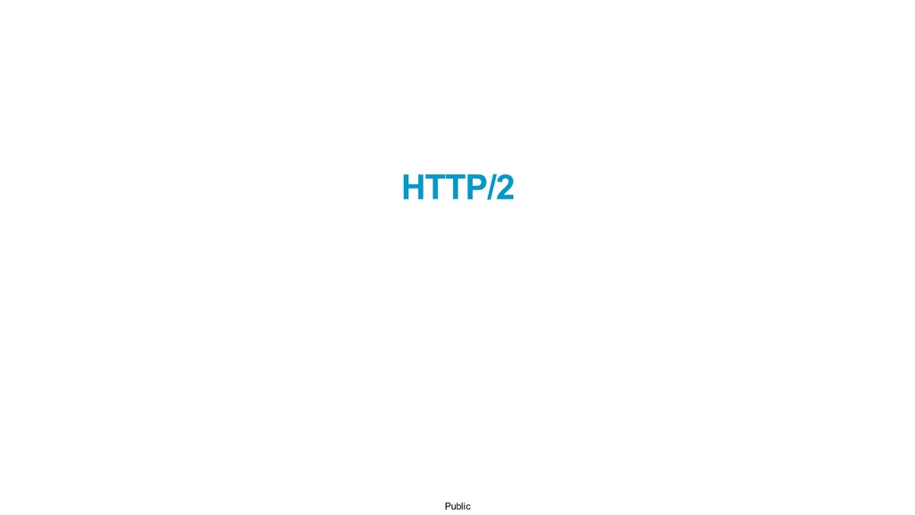 Public HTTP/2