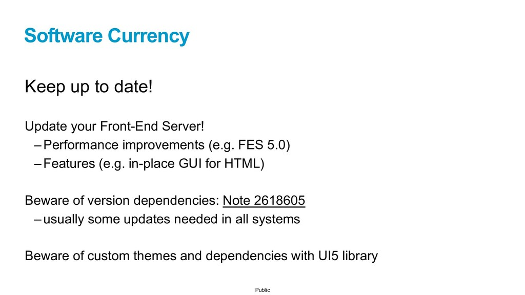 Public Software Currency Keep up to date! Updat...