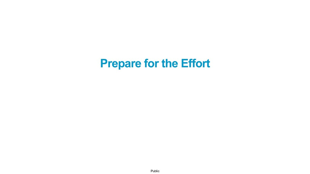 Public Prepare for the Effort