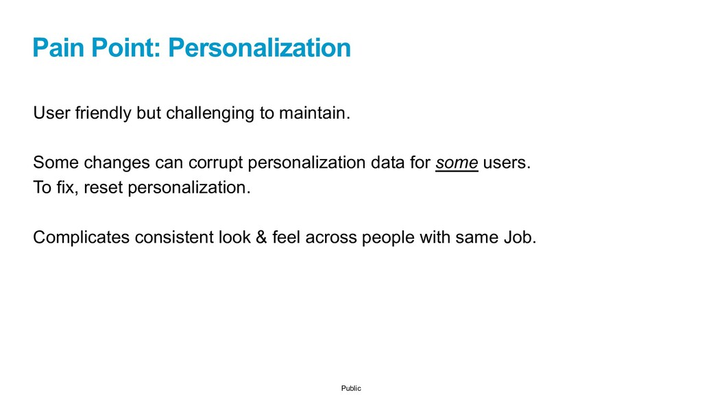 Public Pain Point: Personalization User friendl...