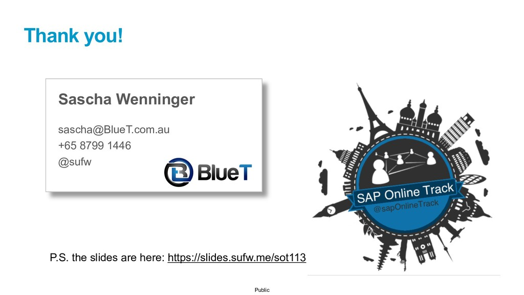 Public Sascha Wenninger sascha@BlueT.com.au +65...