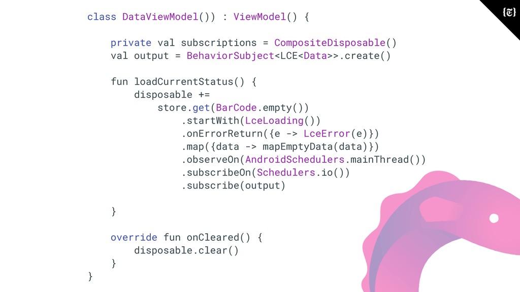 class DataViewModel()) : ViewModel() { private ...