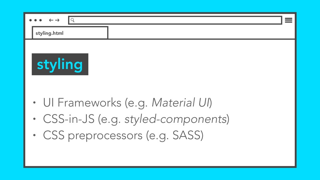 styling styling.html • UI Frameworks (e.g. Mate...