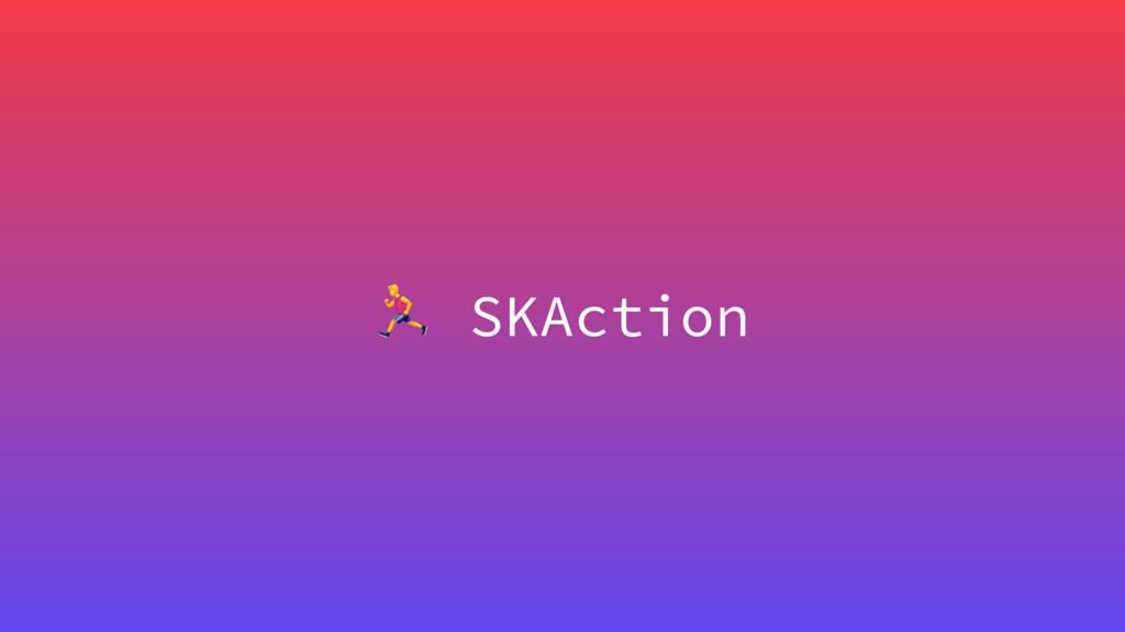 , SKAction