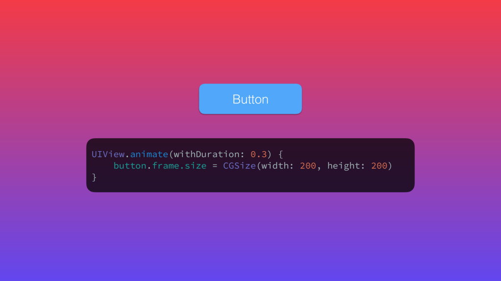 UIView.animate(withDuration: 0.3) { button.fram...