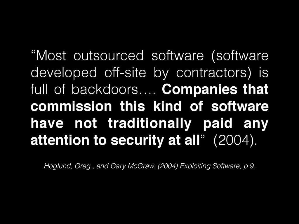 Hoglund, Greg , and Gary McGraw. (2004) Exploit...