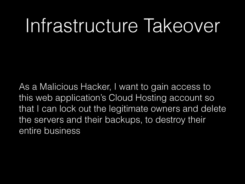 Infrastructure Takeover As a Malicious Hacker, ...