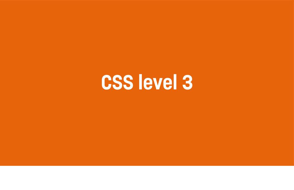 CSS level 3