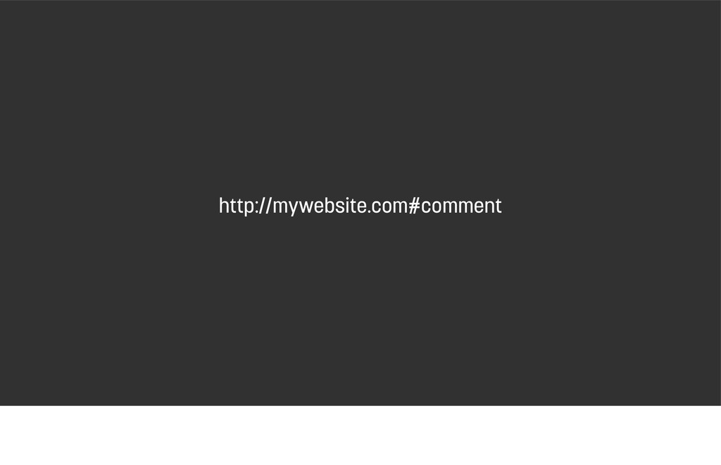 http://mywebsite.com#comment