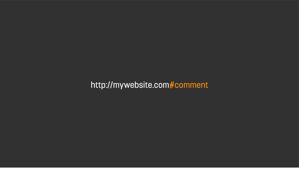 http://mywebsite.com#comment http://mywebsite.c...