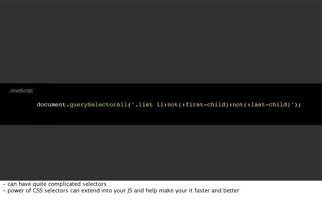 document.querySelectorAll('.list li:not(:first-...