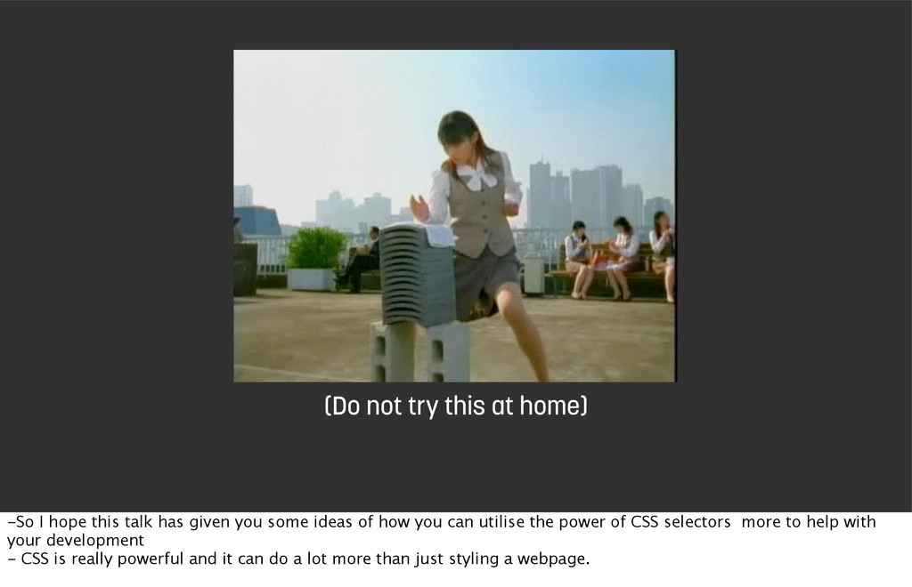 (Do not try this at home) -So I hope this talk ...