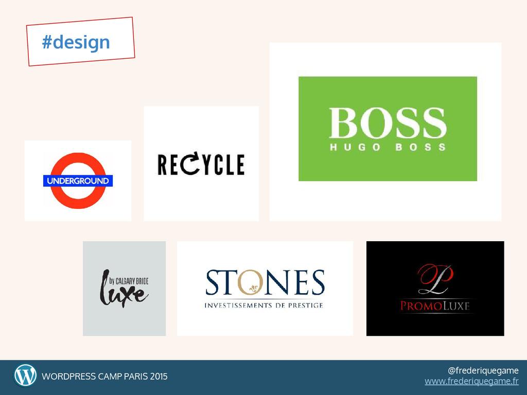 #design WORDPRESS CAMP PARIS 2015 @frederiquega...