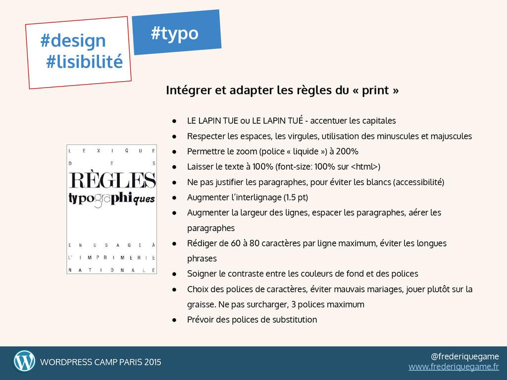Intégrer et adapter les règles du « print » ● L...