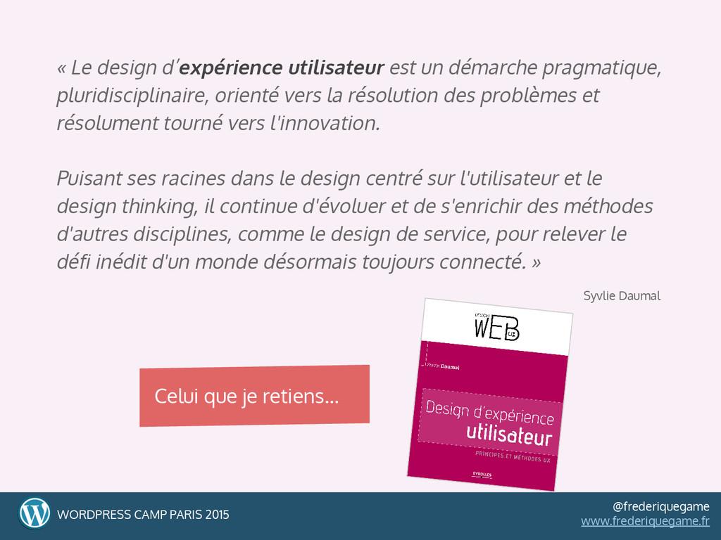« Le design d'expérience utilisateur est un dém...