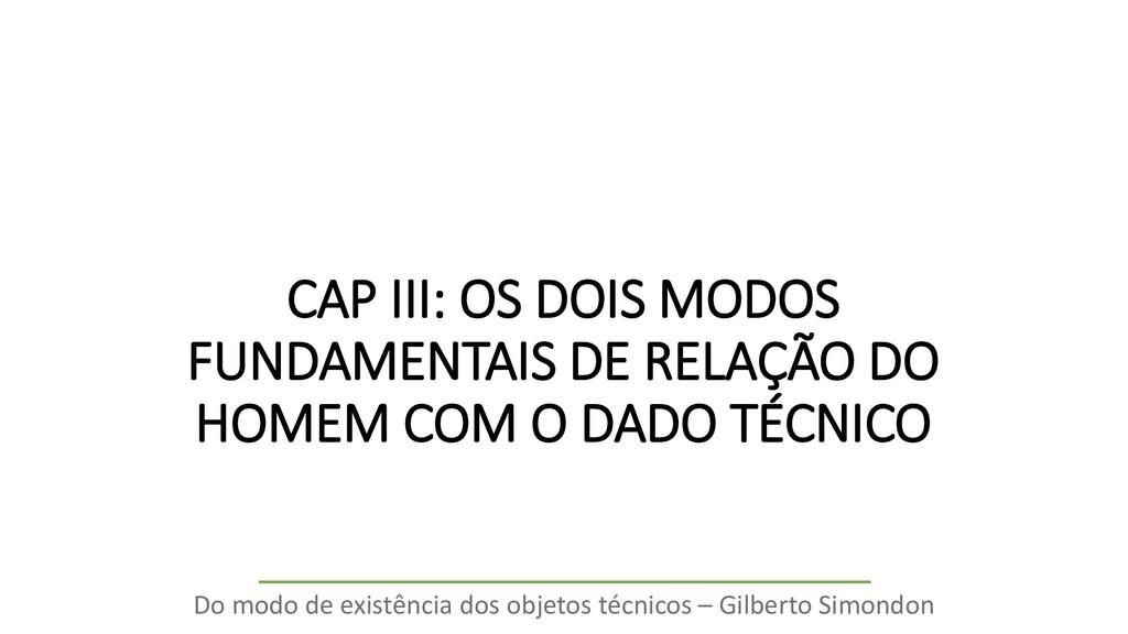 CAP III: OS DOIS MODOS FUNDAMENTAIS DE RELAÇÃO ...