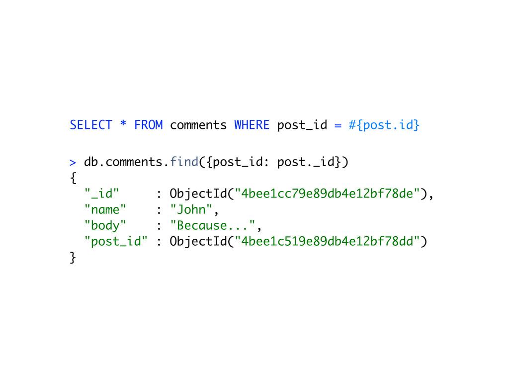 "> db.comments.find({post_id: post._id}) { ""_id""..."