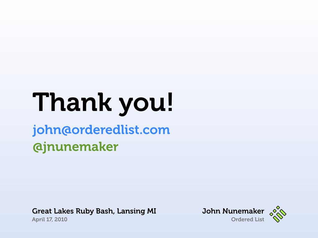 Ordered List Thank you! john@orderedlist.com Jo...