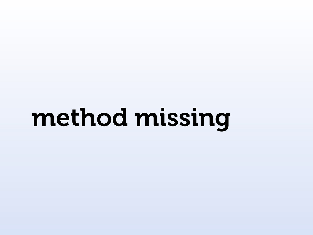 method missing