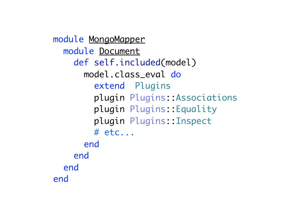module MongoMapper module Document def self.inc...